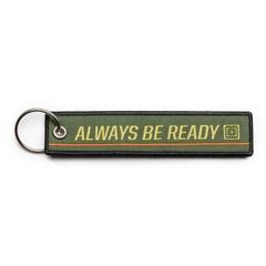Always Be Ready Keychain