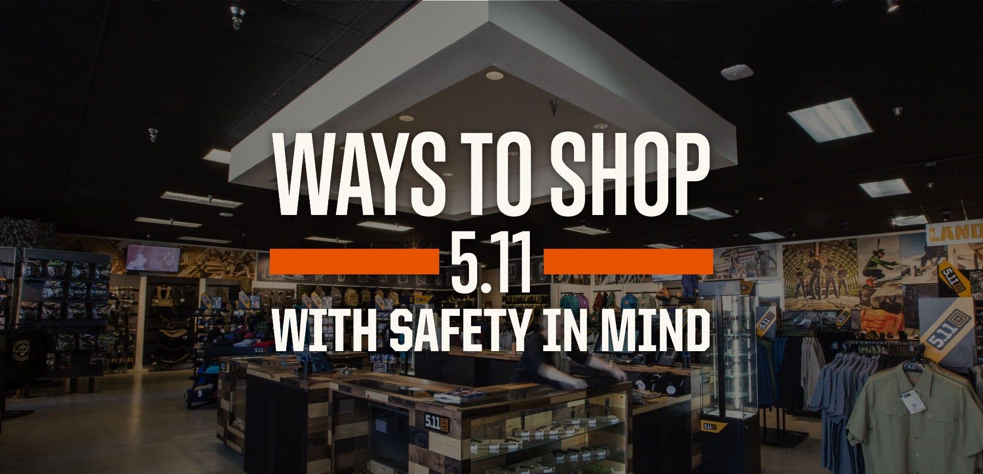 Ways To Shop 5.11