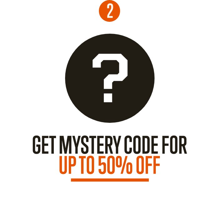 Step 2 | Get mystery code for up to 50 percent off